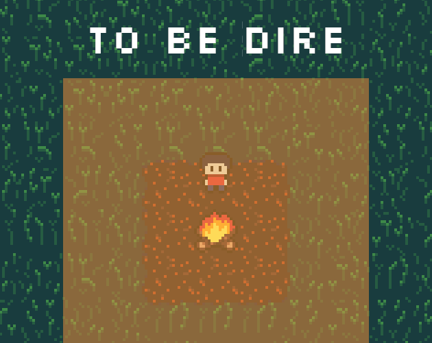 TO BE DIRE cover art
